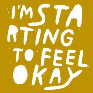 I'M STARTING TO FEEL OK VOL.6  10 YEARS EDITION