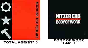 TOTAL AGE/BODY OF WORK / NITZER EBB (ニッツァー・エブ)